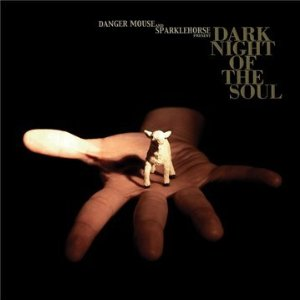Danger Mouse & Sparklehorse - Dark Night of the Soul