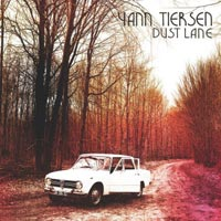 Yann Tiersen - Dust Lane