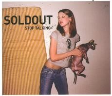Soldout : Stop Talking