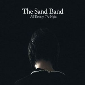 The Sand Band - All Through the Night