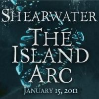 Shearwater - The Island Arc