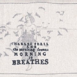Charles Frail - Morning, It Breathes