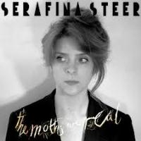 Serafina Steer - The Moths Are Real