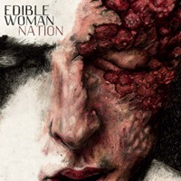 Edible Woman - Nation