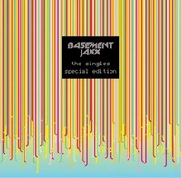 Basement Jaxx : The Singles