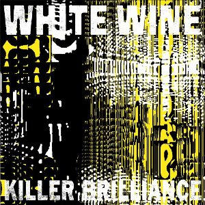 White Wine - Killer Brilliance
