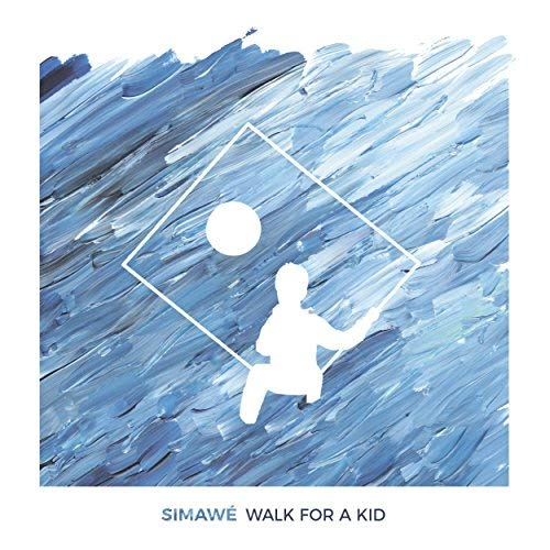 Simawé - Walk For a Kid