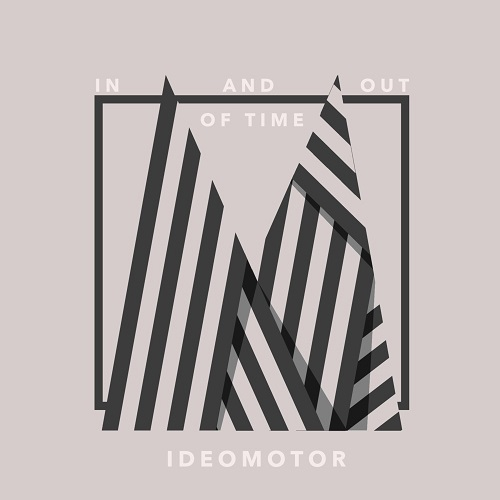 Ideomotor - In and Out of Time