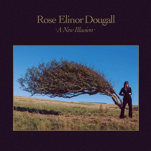 Rose Elinor Dougall - A New Illusion
