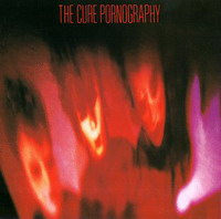 The Cure : Pornography (1982)