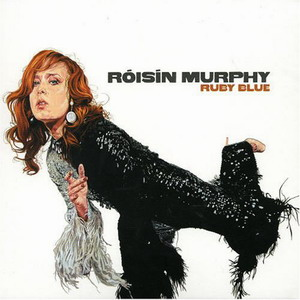 Roisin Murphy : Ruby Blue
