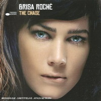 Brisa Roché : the Chase