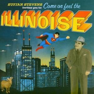 Sufjan Stevens : Come On Feel The Illinoise