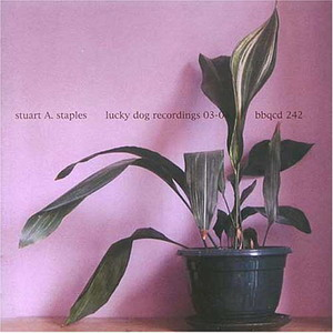 Stuart A. Staples : Lucky Dog Recordings