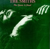 The Smiths : The Queen Is Dead (1985)