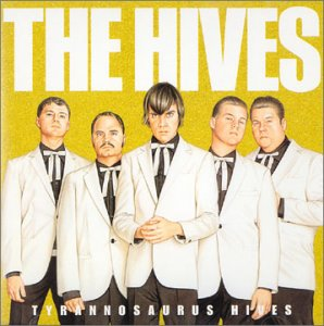 The Hives : Tyrannosaurus Hives