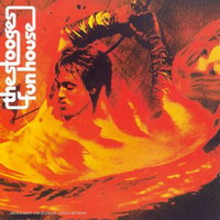 The Stooges : Fun House (1970)