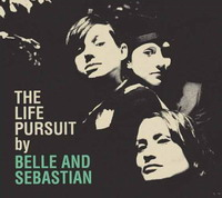 Belle and Sebastian : The Life Poursuit