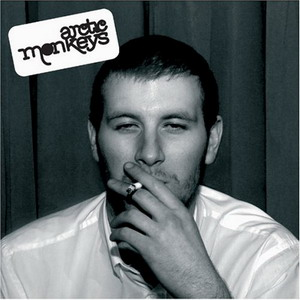 Arctic Monkeys : Whatever People Say I Am, That's What I'm Not