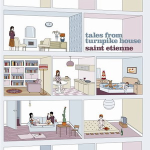 Saint Etienne : Tales from Turnpike