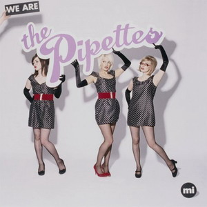 The Pipettes : We Are The Pipettes