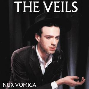 The Veils : Nux Vomica