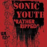 Sonic Youth : Rather Ripped