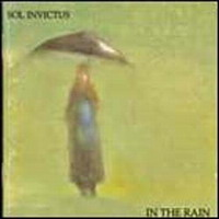 Sol Invictus : In The Rain