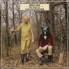 Midlake : The Trials Of Van Occupanther