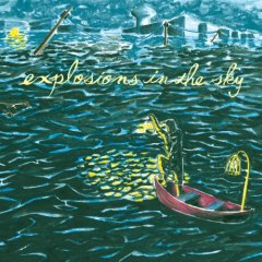 Explosions In the Sky : All Of A Sudden I Miss Everyone