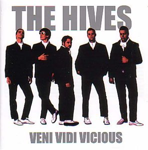 The Hives : Veni Vidi Vicious
