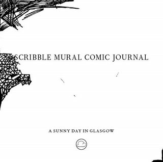 A Sunny Day In Glasgow - Scribble Mural Comic Journal