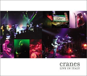 The Cranes : Live In Italy