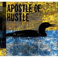 Apostle Of Hustle - Eats Darkness