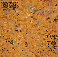 The Dodos - Time To Die