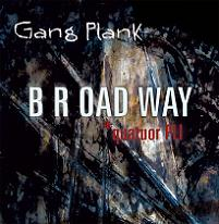 B R OAD WAY - Gang Plank EP