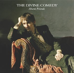 Divine Comedy : Absent Friends
