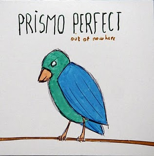 Prismo Perfect - Out of Nowhere EP
