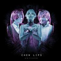 Chew Lips - Unicorn