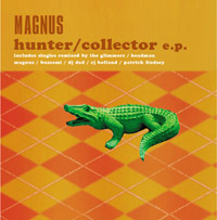 Magnus : Hunter/Collector