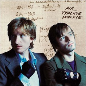 Air : Talkie-Walkie